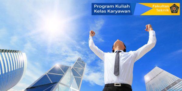 Pendaftaran Program Kuliah Kelas Karyawan (Kuliah Kelas Sore) Fakultas Teknik