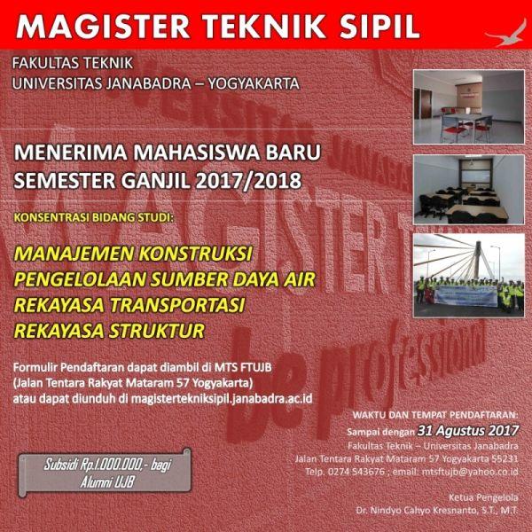 MAGISTER TEKNIK SIPIL Fakultas Teknik Universitas Janabadra Yogyakarta Menerima Mahasiswa Baru Semester Ganjil 2017/2018